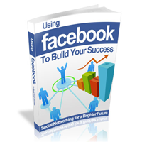 Using Facebook To Build Success
